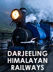 Darjeeling Himalayas Railways